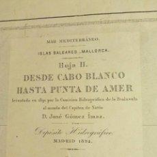 Mapas contemporáneos: CARTA NAUTICA S.XIX - MALLORCA DESDE CABO BLANCO HASTA PUNTA DE AMER Y CABRERA AÑO 1894. Lote 237167470