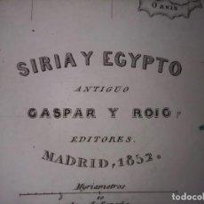 Mapas contemporáneos: MARAVILLOSO MAPA SIRIA Y EGIPTO ANTIGUO , GRABADO AL ACERO, DUFOUR, ORIGINAL, MADRID,1852.. Lote 237571130