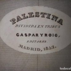 Mapas contemporáneos: MARAVILLOSO MAPA PALESTINA DIVIDIDA EN TRIBUS , GRABADO AL ACERO, DUFOUR, ORIGINAL, MADRID,1852.. Lote 237571665