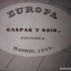 Mapas contemporáneos: MARAVILLOSO MAPA EUROPA A MEDIADOS DEL S.XIX , GRABADO ACERO, DUFOUR, ORIGINAL, MADRID,1852.. Lote 237575715