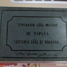 Mapas contemporáneos: 1860 ITINERARIO GENERAL MILITAR DE ESPAÑA - CAPITANIA GENERAL DE NAVARRA - ESTADO MAYOR - CON MAPA. Lote 238865590