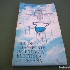 Mappe contemporanee: RED DE TRANSPORTE DE ENERGIA ELECTRICA DE ESPAÑA . UNESA 1982. Lote 244739650