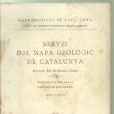 Cartes géographiques contemporaines: 4263.-LES GOLES DE L`EBRE-SERVEI DEL MAPA GEOLOGIC DE CATALUNYA-LLIBRE I MAPA ANY 1923. Lote 250324455