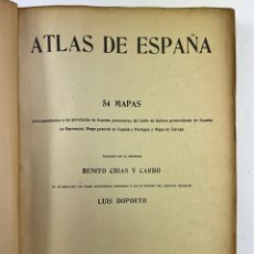 Mapas contemporáneos: L-6009. ATLAS DE ESPAÑA POR BENITO CHIAS Y CARBÓ.PROLOGO D. LUIS OPORTO. 1931.. Lote 262243555