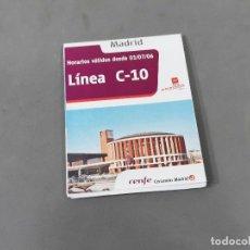 Mapas contemporâneos: FOLLETO PLANO DESPLEGABLE CON LOS HORARIOS DE CERCANIAS DE MADRID - JULIO 2006 - LINEA C-10. Lote 262510670