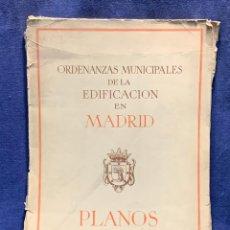 Mapas contemporáneos: PLANOS PLANO ORDENANZAS MUNICIPALES DE LA EDIFICACION EN MADRID 1950 38X27,5CMS. Lote 264161448