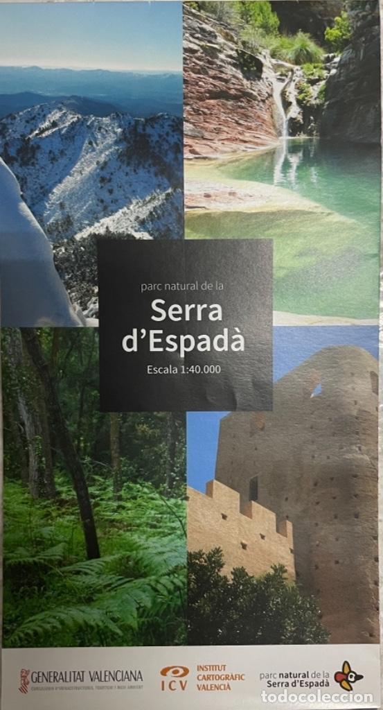 MAPA PARC NATURAL DE LA SERRA D'ESPADÀ (Coleccionismo - Mapas - Mapas actuales (desde siglo XIX))
