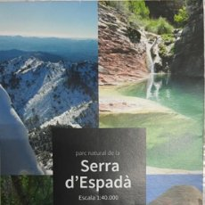 Mapas contemporáneos: MAPA PARC NATURAL DE LA SERRA D'ESPADÀ. Lote 269693983