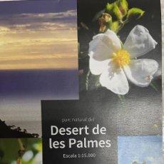 Mapas contemporáneos: MAPA PARC NATURAL DEL DESERT DE LES PALMES. Lote 269699143