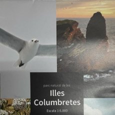 Mapas contemporáneos: MAPA PARC NATURAL DE LES ILLES COLUMBRETES. Lote 269700443