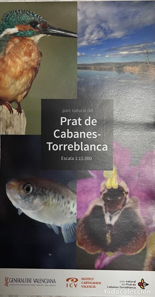 MAPA PARC NATURAL DEL PRAT DE CABANES - TORREBLANCA (Coleccionismo - Mapas - Mapas actuales (desde siglo XIX))