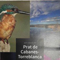 Mapas contemporáneos: MAPA PARC NATURAL DEL PRAT DE CABANES - TORREBLANCA. Lote 269701313