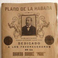 "Mapas contemporâneos: PLANO DE LA HABANA - MAGNESIA MÁRQUEZ ""PADRE"" 1907. Lote 276192858"