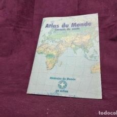 Mapas contemporáneos: MAPA ATLAS DU MUNDE, MEDICOS EN ACCIÓN, PARIS, 13 X 18 CMS.. Lote 287749008