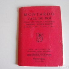 Mapas contemporáneos: MAPA DE SENDERISMO, EXCURSIONISMO DE MONTARDO, VAL DE BOI. EDITORIAL ALPINA.. Lote 292216663