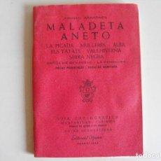 Mapas contemporáneos: MAPA DE SENDERISMO, EXCURSIONISMO DE MADALETA, ANETO . EDITORIAL ALPINA.. Lote 292219973