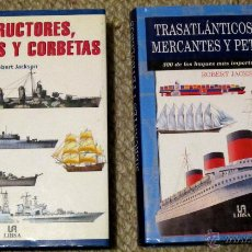 Maquetas: 2 LIBROS . (DESTRUCTORES, FRAGATAS Y CORBETAS) (TRASATLANTICOS, MERCANTES Y PRETROLEROS. Lote 46027765