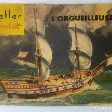 Maquetas: MAQUETA DE BARCO. HELLER CADET. L'ORGEUELLEUSE. L 075. COMPLETA. Lote 98010615