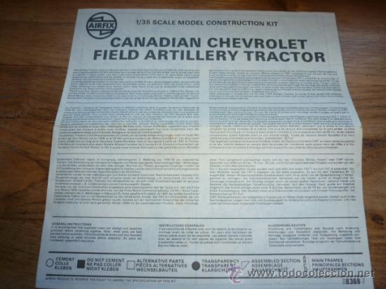 INSTRUCCIONES DE MONTAJE DE MAQUETA AIRFIX DE CANADIAN CHEVROLET FIELD ARTILLERY TRACTOR (Juguetes - Modelismo y Radiocontrol - Maquetas - Militar)
