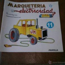 Maquetas: CUADERNO DE MARQUETERÍA Y ELECTRICIDAD Nº11. Lote 39970902