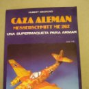 Maquetas: CAZA ALEMAN MESSERSCHMITT ME 262 ( UNA SUPERMAQUETA PARA ARMAR ) - HUBERT SIEGMUND. Lote 77976419