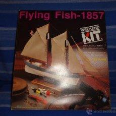 Maquetas: MAQUETA - FLYING FISH-1857 AÑO 1990, SCALE 1:185 LEER DISCRIPCION, 111-1. Lote 47396782