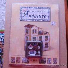 Maquetas: CREA Y DECORA TU CASA DE MUÑECAS ANDALUZA. FASCICULO Nº 27. ALTAYA (PR). Lote 47509320