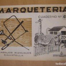 Maquetas: MARQUETERÍA- CUADERNO Nº 40 - SALVATELLA. Lote 68043449