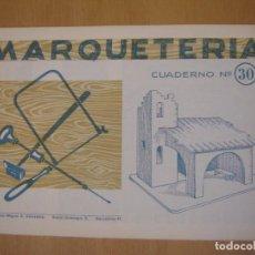 Maquetas: MARQUETERÍA- CUADERNO Nº 30 - SALVATELLA. Lote 190241746