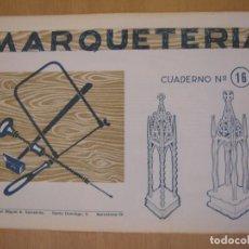 Maquetas: MARQUETERÍA- CUADERNO Nº 16 - SALVATELLA. Lote 68044321