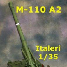 Maquetas: M-110 A2 ESPAÑOL, 1/35 ITALERI. Lote 90257868