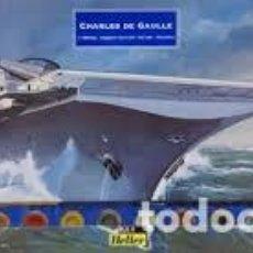 Maquetas: HELLER - CHARLES DE GAULLE 61072 1/400. Lote 104715567
