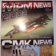Maquetas: CATALOGO NOVEDADES MPM Y CMK 2002. Lote 104956335