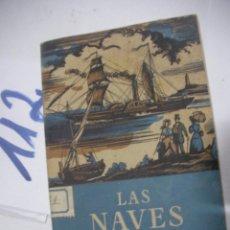 Maquetas: LAS NAVES. Lote 116099071