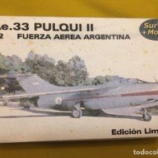 Maquetas: I.AE.33 PULQUI II FUERZA AEREA ARGENTINA 1:72 SUR MODELS MAQUETA AVIÓN. Lote 118607046