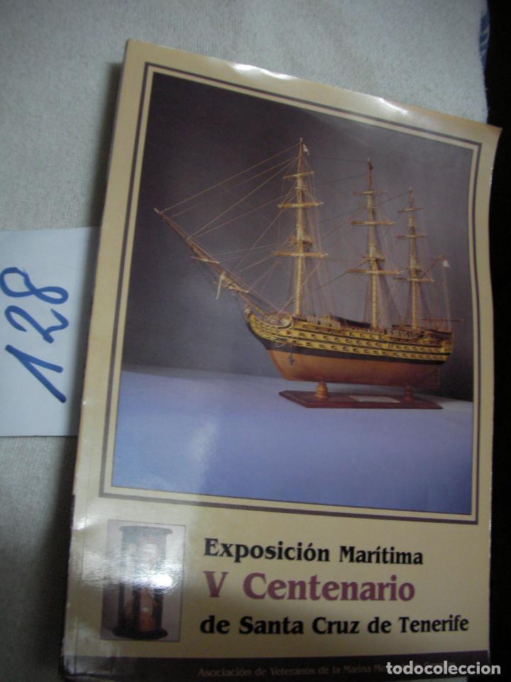 EXPOSICION MARITIMA - V CENTENARIO DE SANTA CRUZ DE TENERIFE (Juguetes - Modelismo y Radiocontrol - Maquetas - Barcos)