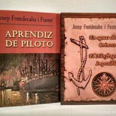 Maquetas: APRENDIZ DE PILOTO / EN AGUAS DEL ORINOCO. EL NÁUFRAGO IMPOSIBLE. FONTDECABA I FUSTER, JOSEP.. Lote 150580738