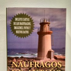 Maquetas: NÁUFRAGOS DE ANTAÑO. CAMPOS CALVO-SOTELO, JUAN. EDITORIAL NAUTICAL UNIÓN, 2012. ISBN 9788494023606.. Lote 150580990