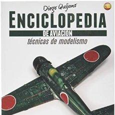 Maquettes: ENCICLOPEDIA DE TECNICAS DE MODELISMO DE AVIACION . VOL.3: PINTURA. Lote 186028158