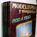 Maquetas: MODELISMO Y MAQUETAS PASO A PASO. 4 VOLÚMENES. 1984. Lote 160369346
