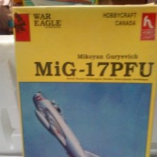 Maquetas: -SOVIET MIG-17 PFU -WAR EAGLE-HOBBYCRAFT CANADA -1/48 JET NIGHT FIGHTER. Lote 170093288