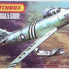 Maquetas: MAQUETA DEL CAZA NORTEAMERICANO NORTH AMERICAN F-86A/5 SABRE DE MATCHBOX A 1/72 (VINTAGE). Lote 191780807