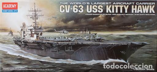 LOTE MAQUETA NAVIO / BUQUE - ACADEMY - PORTAAVIONES KITTY HAWK USS CV 63 - LONG 41 CM - ESCL 1/800 (Juguetes - Modelismo y Radiocontrol - Maquetas - Barcos)