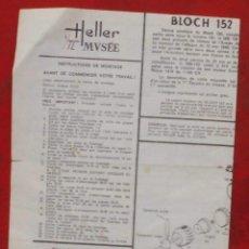 Maquetas: INSTRUCCIONES DE MONTAJE DEL BLOCH 152 DE HELLER. ESCALA 1/72. Lote 206758951
