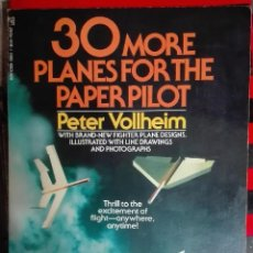 Maquetas: PETER VOLLHEIM. 30 MORE PLANES FOR THE PAPER PILOT.. Lote 212729982
