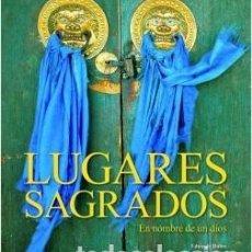 Maquetas: LIBRO GRAN FORMATO, EDICCIÓN LUJO: LUGARES SAGRADOS: EN NOMBRE DE UN DIOS DE E. RUBIO Y J. MAXIA. Lote 213927702
