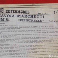 Maquetas: INSTRUCCIONES DE MONTAJE DEL SAVOIA MARCHETTI SM.81 DE SUPERMODEL. ESCALA 1/72. Lote 222853087