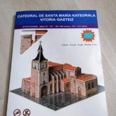 Maquetas: MAQUETA 3D CATEDRAL DE SANTA MARIA VITORIA GASTEIZ. Lote 233839630