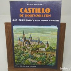 Maquetas: CASTILLO DE HOHENZOLLERN. UNA SUPERMAQUETA PARA ARMAR - EDAF 1989. Lote 244897505