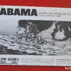 Maquetas: INSTRUCCIONES DE MONTAJE DEL USS ALABAMA DE HASEGAWA. ESCALA 1/700. Lote 294119058